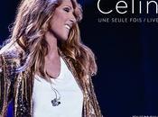 """Céline DION """"Une seule fois live 2013"""" bientôt disponible double cd/dvd"""