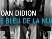 bleu nuit, bouleversant travail deuil Joan Didion