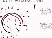 places Circle avec Loup, Mouloud, Verveine Claus Voigtmann Badaboum (Paris)