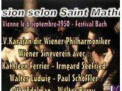 Passion Selon Mathieu (1/3) 1950 Karajan Ferrier