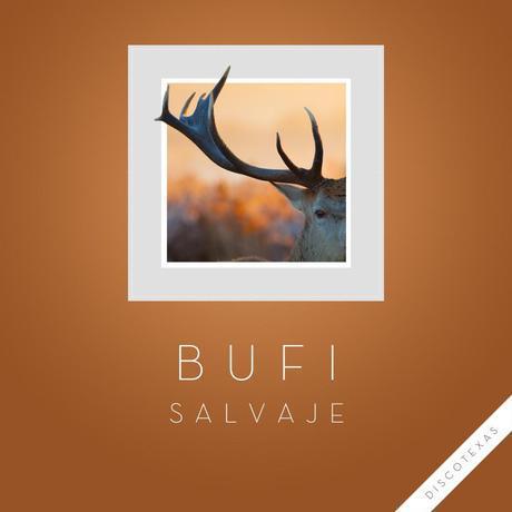 Bufi - Salvaje - Discotexas