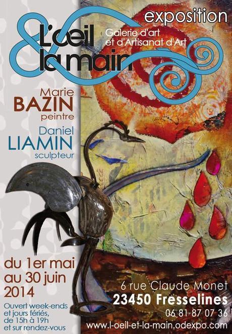 Exposition en duo à La Galerie L'œil et la main, à voir jusqu'au 30 juin 2014 (affiche ©Marie Bazin)