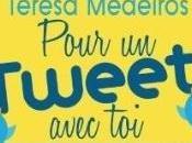 Pour tweet avec toi, Teresa Medeiros