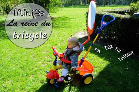 Minifée la reine du tricycle!