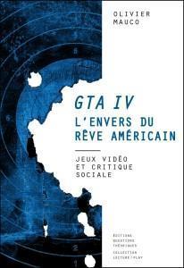 GTA envers du rêve américain
