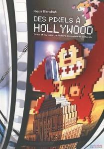 Pixels à Hollywood