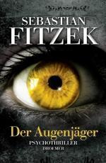 Der Augenjäger - Sebastian Fitzek Lectures de Liliba