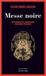 Messe noire - Olivier Barde-Cabuçon Lectures de Liliba