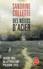 Des noeuds d'acier - Sandrine Collette Lectures de Liliba