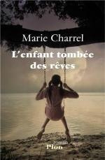 L'enfant tombée des rêves - Marie Charrel Lectures de Liliba