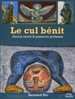 Le cul bénit Bernard Rio Lectures de Liliba