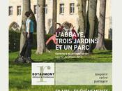 ABBAYE ROYAUMONT Découvrez nouveau Potager-Jardin Royaumont, inauguration juin 2014 l'occasion anniversaire Fondation Royaumont