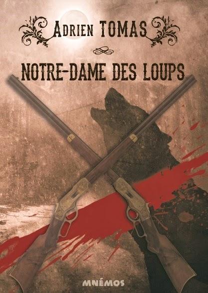 Notre Dame des Loups - Adrien Tomas