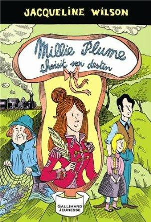 Millie Plume choisit son destin