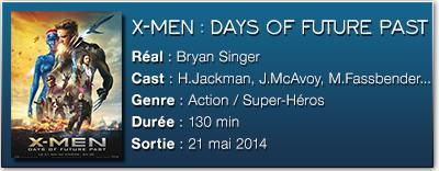FICHE TECH DOFP [CINÉMA] Notre critique de X Men : Days of Future Past