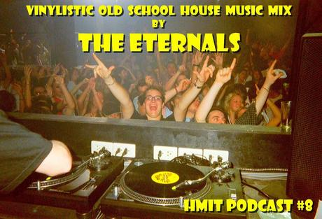 HMiT Podcast #8 - Dj Funky Farid from The Eternals - Vinylistic Old School Junkies Mixtape