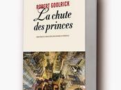 News chute Princes Robert Goolrick (Anne Carrière)