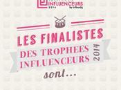 Découvrez finalistes Trophées Influenceurs 2014