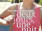 Critique Ciné Deux Jours, Nuit, société péril