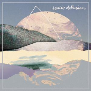 isaac-delusion_album-cover_370