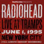Radiohead {Live At Tramps, New York City}