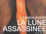 lune assassinée Damien Murith