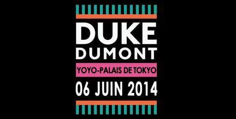 duke dumont yoyo 2