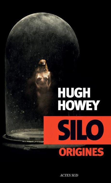 Silo origines / Hugh howey