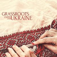 Grassroots {United Over Ukraine}