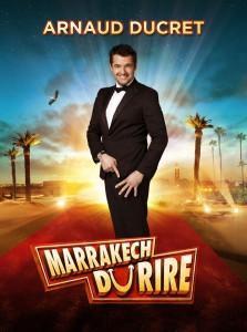 Arnaud ducret-marrakech du rire