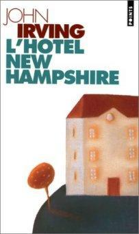 {Lecture} L'Hôtel New Hampshire de John Irving
