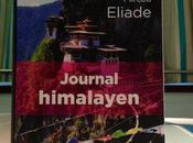 Journal himalayen Mircea Eliade