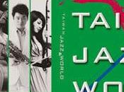 Compilation taiwan jazz world