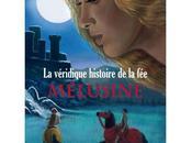 véridique histoire Mélusine, Michèle Perret