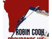 Robin Cook, arnaque l'assurance