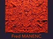 Exposition Frédéric Manenc Galerie Serventi Toulouse