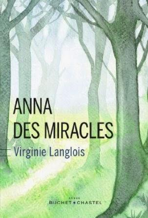 Anna des Miracles, Virginie Langlois