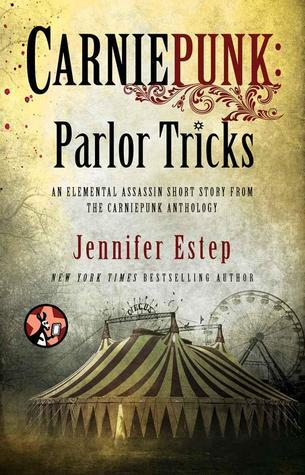 Elemental Assassin T.8.1 : Parlor Tricks - Jennifer Estep