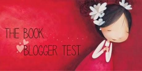 The Book Blogger Test #1