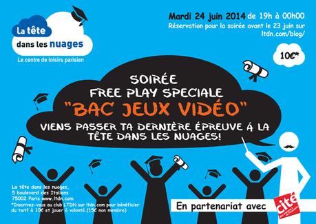 Soirée Free Play Spéciale «BAC JEUX VIDEO» à la Tête dans les nuages !