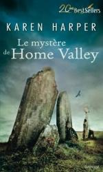 le mystere de home valley