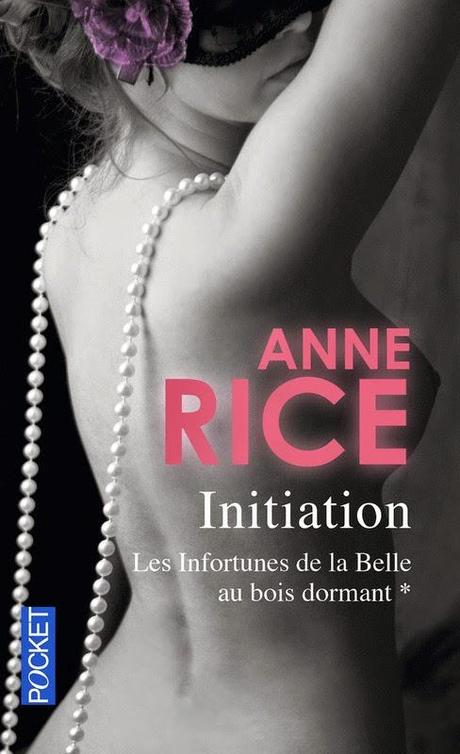 Anne Rice : Initiation Tome 1