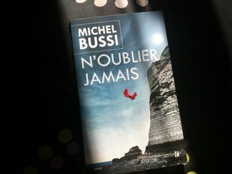 """""""N'oublier jamais"""" de Michel Bussi"""