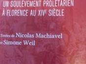 révolte Ciompi Machiavel, Weil, Barot)
