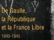 Gaulle, République France Libre Jean Louis Crémieux Brilhac,