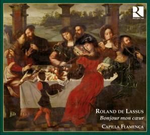 Roland de Lassus Bonjour mon coeur Capilla Flamenca