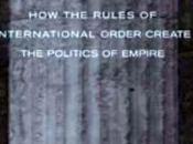 Empires impérialismes règles, force consensus