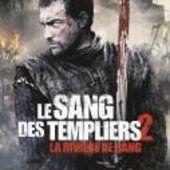 Le Sang des templiers 2 : La rivière de sang - film 2014 - Jonathan English - Cinetrafic
