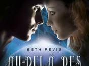 Sortie: Au-delà étoiles T1-Beth Revis