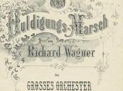 Wagner: Marche d'hommage Louis Bavière Huldigungsmarsch Ludwig Bayern
